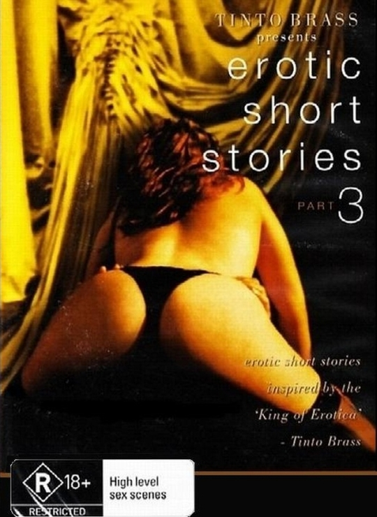 Tinto Brass Presents Erotic Short Stories Part 3 (1999)