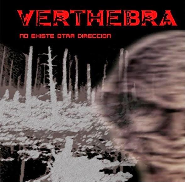 Verthebra - No existe otra dirección (2007)