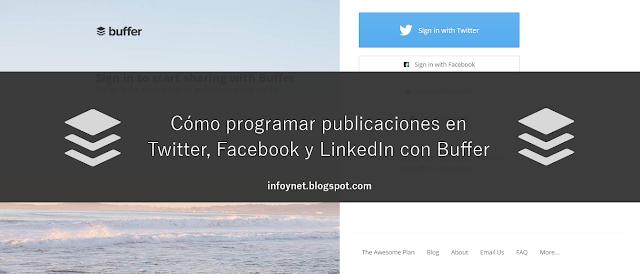 Cómo programar publicaciones en Twitter, Facebook y LinkedIn con Buffer