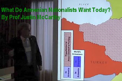 Video: What Do Armenian Nationalists Want Today? By Prof Justin McCarthy © This content Mirrored From  http://armenians-1915.blogspot.com