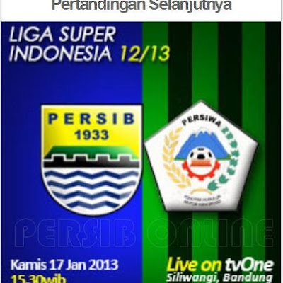 Jadwal Siaran Langsung (TVOne) Persib vs Persiwa Liga Super Indonesia