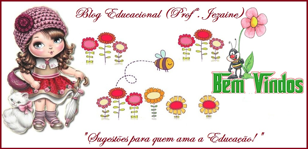 Blog Educacional  (Profª. Jezaine)