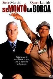 Ver Se monto la gorda (2003) Online