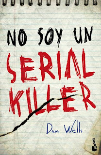 No Soy Un Serial Killer (Dan Wells)