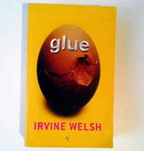 Irvine Welsh: Glue
