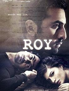 full cast and crew of bollywood movie Roy! wiki, story, poster, trailer ft Ranbir Kapoor