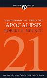 Comentario al libro del Apocalipsis (Robert H. Mounce).