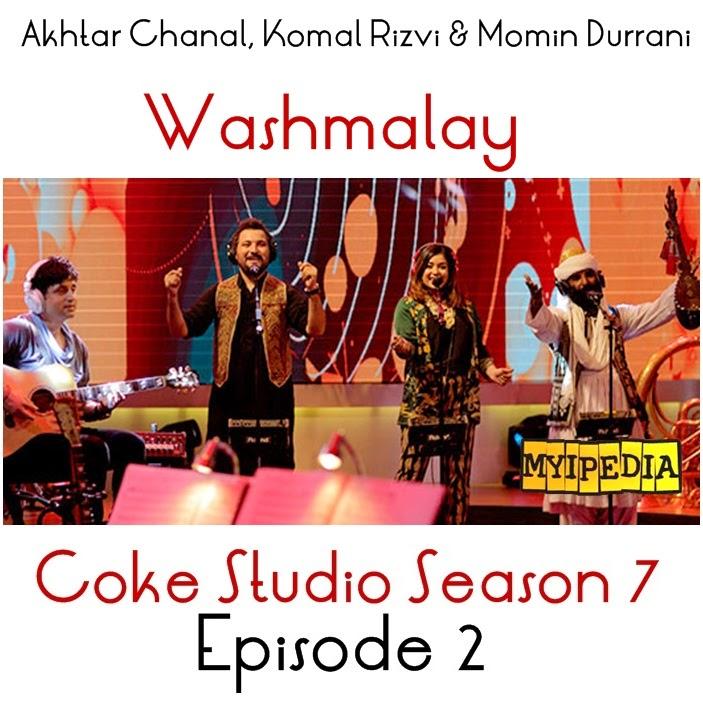 Komal Rizvi, Akhtar Chanal Zahri & Momin Durrani – Washmalay