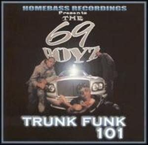 69 Boyz – Trunk Funk 101 (CD) (2001) (320 kbps)