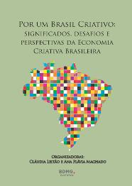 """Baixe o livro """"Por um Brasil Criativo"""""""