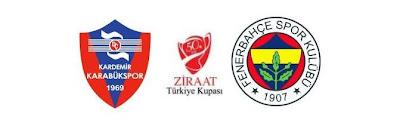 KDÇ Karabükspor ile Fenerbahçe , bu yıl 50.si düzenlenen Ziraat ...