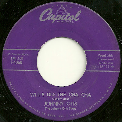 Johnny Otis - Willie Did The Cha Cha