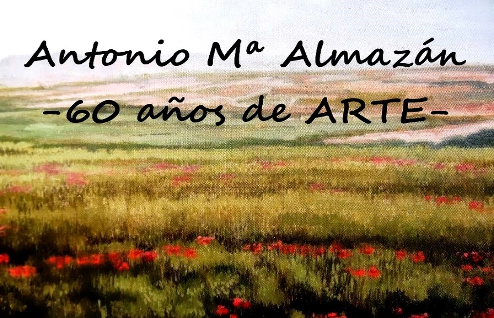 ANTONIO   MARíA    ALMAZÁN           - 60   años  de  ARTE -