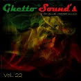 → .:Ghetto Sound's - Vol. 22:. ←