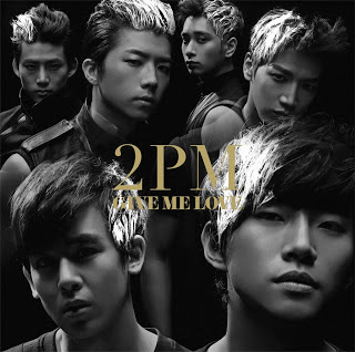 2PM - GIVE ME LOVE (Japanese)
