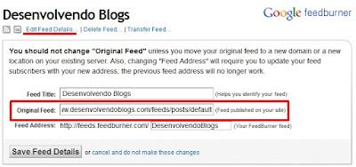FeedBurner - Altere seu endereço para que seus leitores recebam as publicações