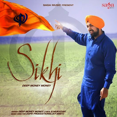 sikhi by deep money download mp3 mp4