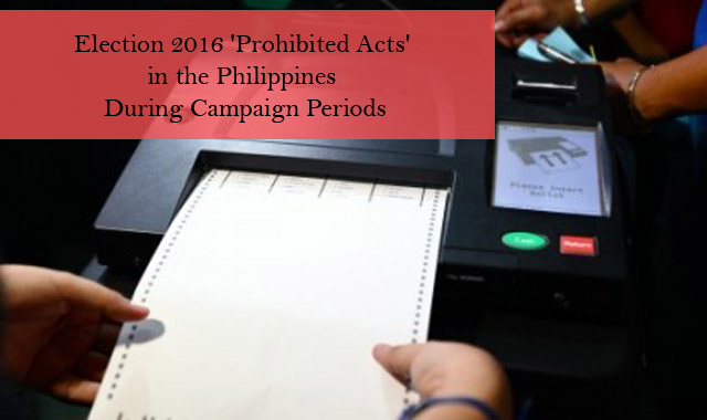 Election 2016 'Prohibited Acts' in the Philippines During Campaign Periods