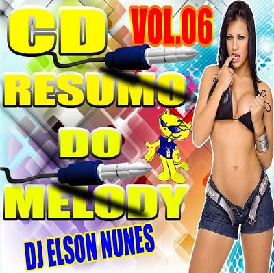 CD RESUMO DO MELODY VOL.06