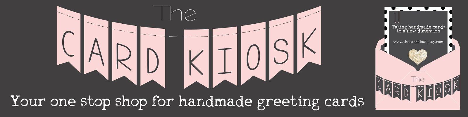 The Card Kiosk Etsy Shop
