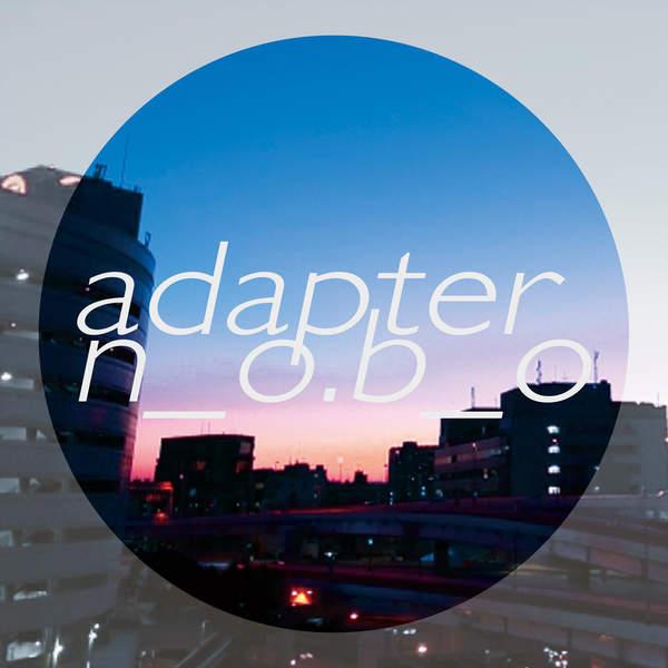 [Album] n o.b o – adapter (2016.01.17/MP3/RAR)