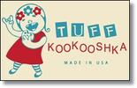 Tuff Kookooshka