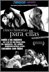 Ver Cinco historias para ellas (2008) Gratis Online