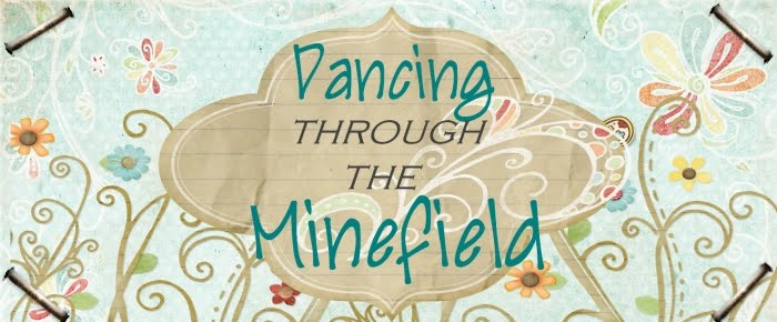 Dancing through the Minefield