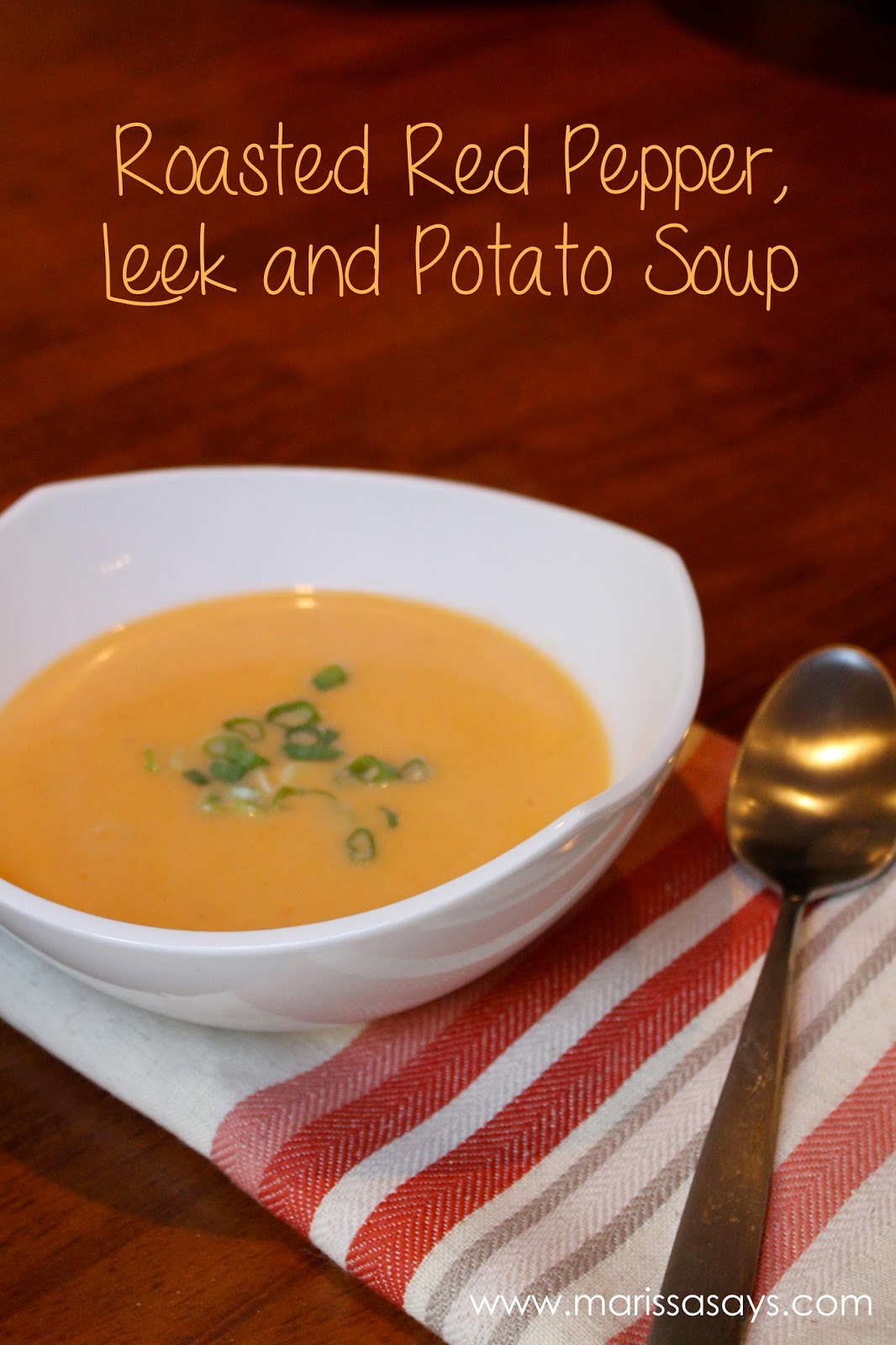 ... Says... | A Lifestyle Blog: Roasted red pepper, leek and potato soup