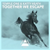 Lyrics: Temple One & Katty Heath - Together We Escape