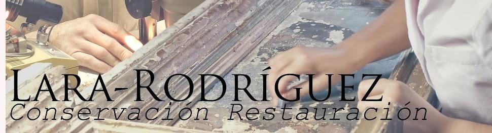 Lara-Rodríguez. Conservación Restauración