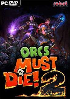 Orcs Must Die 2 Full Version Free Download PC