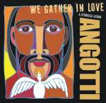 We Gather In Love CD