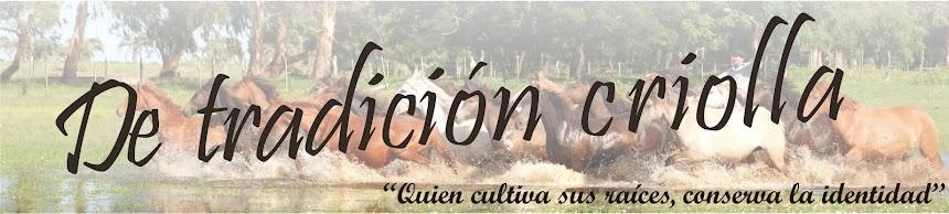 De tradición criolla