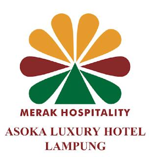 Lowongan Kerja di Asoka Luxury Hotel Lampung