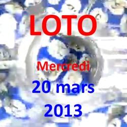 LOTO - mercredi 20 mars 2013
