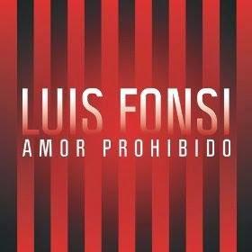 Luis Fonsi - Amor Prohibido