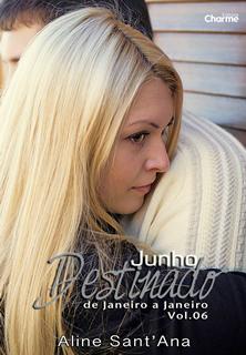 [Resenha] Junho Destinado | Aline Sant´Ana @editoracharme