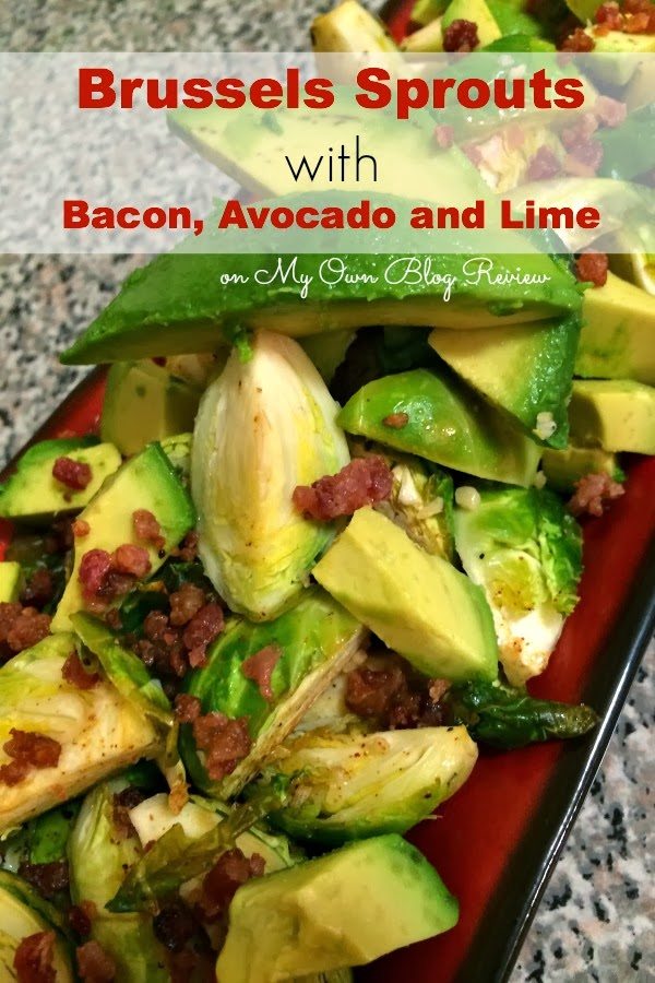 Brussels Sprouts with Bacon, Avocado and Lime. Brussels sprouts have great health benefits! Learn more and get the recipe on My Own Blog Review