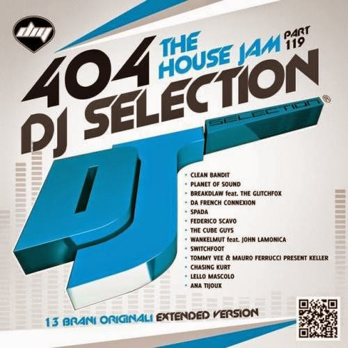 DJ Selection 404  The House Jam Part 119  2014
