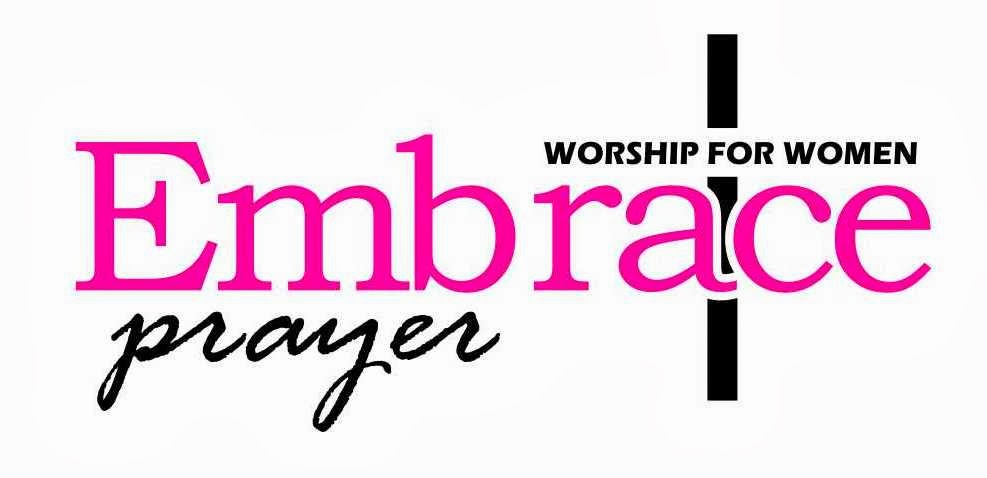 Embrace Prayer 2013