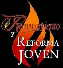 Reavivamiento y Reforma Joven