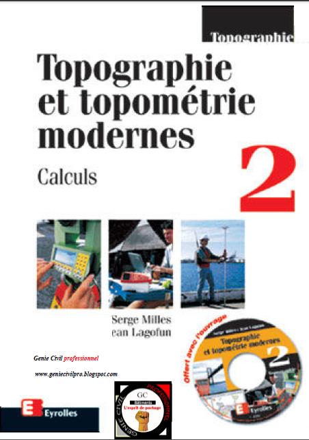 Topographie et topométrie modernes Par Serge Milles et jean lagofun Tom 1&2  Tom2