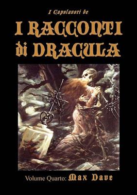 I Capolavori dei Racconti di Dracula Vol. 4: Max Dave, 2012, copertina