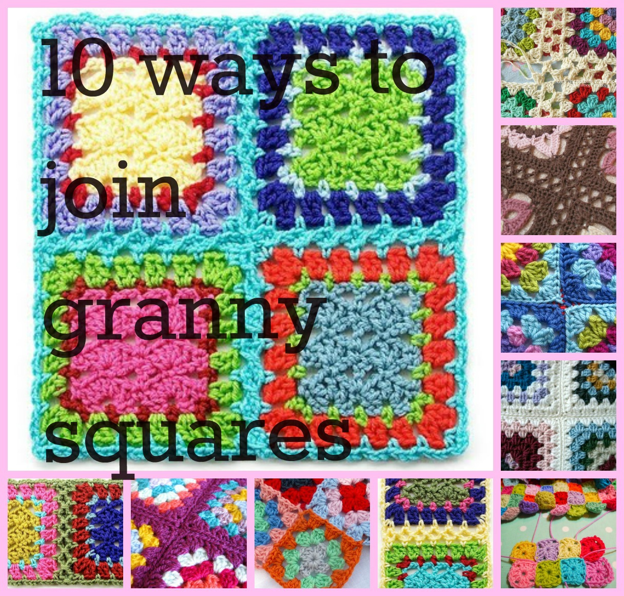 Crochet Patterns Joining Squares : Knot Your Nanas Crochet: 10. Different Ways To Join Granny Squares