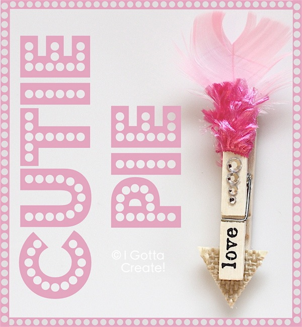 Clothespin Love Arrows! Sweet for Valentines Day or weddings. | Tutorial at I Gotta Create!