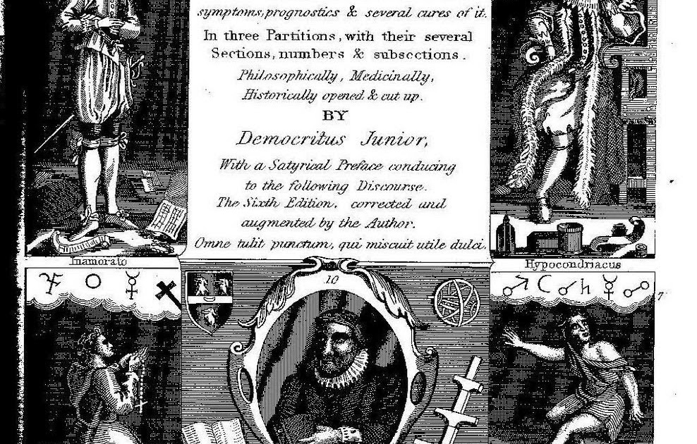 Morbid Anatomy Robert Burtons The Anatomy Of Melancholy On The Bbc