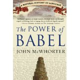 Power of Babel: A Natural History of Languagec