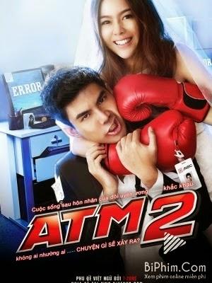 ATM 2: Koo ver Error Er Rak  - ATM 2 Lỗi Tình Yêu