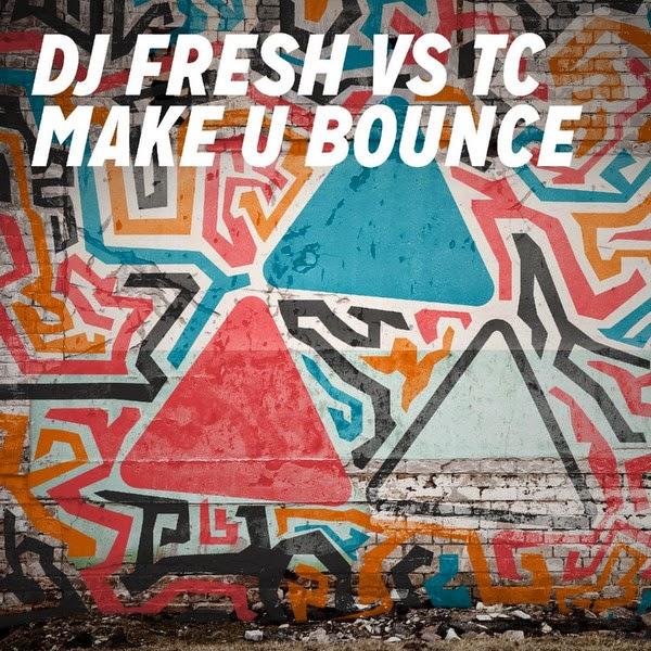 DJ Fresh & TC - Make U Bounce - Single Cover